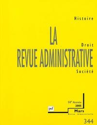 Luc Rouban et Guy Thuillier - La Revue administrative N° 344, Mars 2005 : .