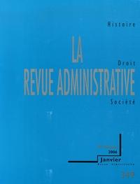 Pierre Agron et Jean-François Auby - La Revue administrative N° 349, Janvier 2006 : .