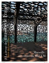 François Baratte - La revue des musées de France. Revue du Louvre N° 3, juin 2013 : Marseille, ouverture du MuCEM.