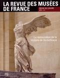 Marie-Christine Labourdette - La revue des musées de France. Revue du Louvre N° 4/2014 : La restauration de la Victoire de Samothrace.