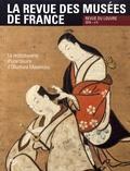 Marie-Christine Labourdette - La revue des musées de France. Revue du Louvre N° 5/2016 : La redécouverte d'une oeuvre d'Okumura Masanobu.