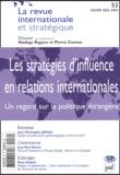 Christophe Jaffrelot et Jean-Paul Hanon - La revue internationale et stratégique N° 52, Hiver 2003-20 : Les stratégies d'influence en relations internationales - Un regard sur la politique étrangère.