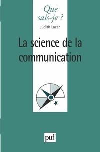 Judith Lazar - La science de la communication.