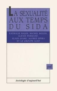 Michel Bozon et Nathalie Bajos - La sexualité aux temps du Sida.