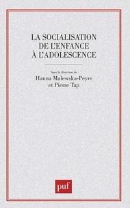 Hanna Malewska-Peyre et Pierre Tap - La socialisation de l'enfance à l'adolescence.