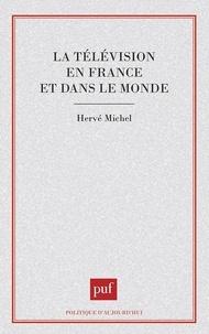 Hervé Michel - La Télévision en France et dans le monde.