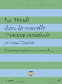 La Triade dans la nouvelle économie mondiale. 4ème édition.pdf