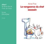 Anne Fine et Véronique Deiss - La vengeance du chat assassin. 1 CD audio