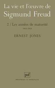 LA VIE ET LOEUVRE DE SIGMUND FREUD. Tome 2, Les années de maturité, 1901-1919.pdf