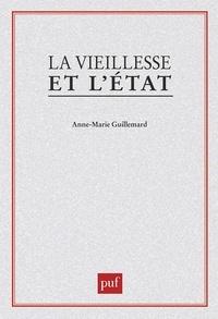 Anne-Marie Guillemard - La Vieillesse et l'État.