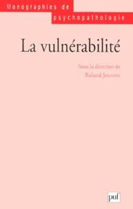 Roland Jouvent - La vulnérabilité.