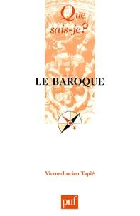 Victor-Lucien Tapié - Le baroque.