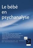 Myriam Boubli et Laurent Danon-Boileau - Le bébé en psychanalyse.