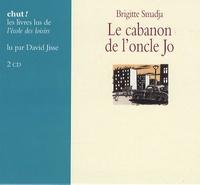 Brigitte Smadja - Le cabanon de l'oncle Jo. 2 CD audio