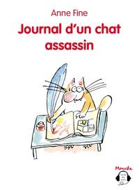Anne Fine - Le chat assassin  : Journal d'un chat assassin. 1 CD audio MP3