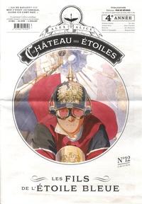 Alex Alice - Le château des étoiles : Gazette N° 12 : Les fils de l'étoile bleue.
