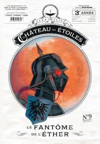 Alex Alice - Le château des étoiles : Gazette N° 9 : Le fantôme de l'éther.