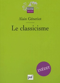 Alain Génetiot - Le classicisme.