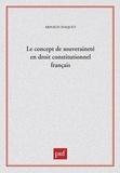 Arnaud Haquet - Le concept de souveraineté en droit constitutionnel français.