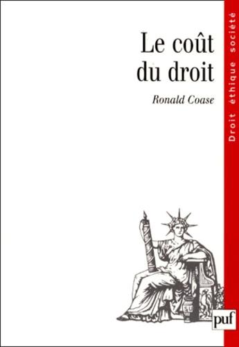 Ronald Coase - Le coût du droit.