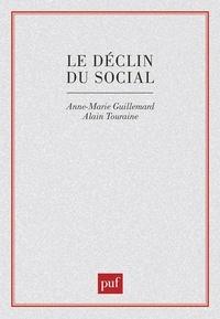 Anne-Marie Guillemard - Le Déclin du social - Formation et crise des politiques de la vieillesse.