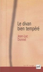 Jean-Luc Donnet - Le divan bien tempéré.