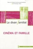 Alberto Eiguer et Anne Loncan - Le divan familial N° 28, Printemps 201 : Cinéma et famille.