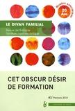 Anne Loncan - Le divan familial N° 40, printemps 201 : Cet obscur désir de formation.