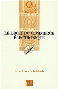 Xavier Linant de Bellefonds - Le droit du commerce électronique.