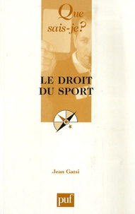 Jean Gatsi - Le droit du sport.