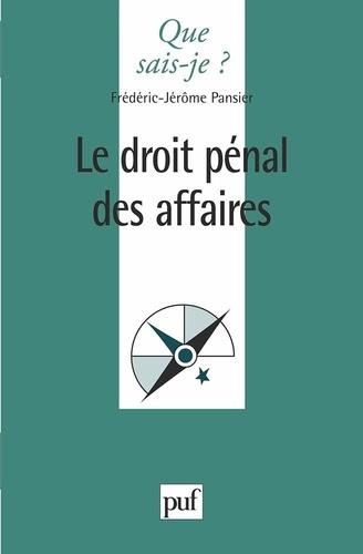Frédéric-Jérôme Pansier - Le droit pénal des affaires.