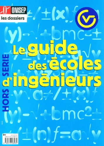 ONISEP - Le guide des écoles d'ingénieur.