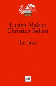 Christian Bellest et Lucien Malson - Le jazz.