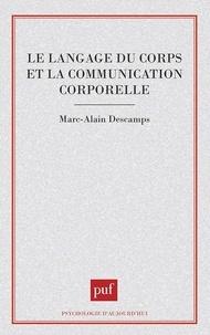 Marc-Alain Descamps - Le langage du corps - Et la communication corporelle.