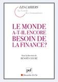 Benoît Coeuré - Le monde a-t-il encore besoin de la finance ?.