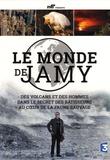 Jamy Gourmaud - Le monde de Jamy - Des volcans et des hommes ; Dans le secret des bâtisseurs ; Au coeur de la faune sauvage. 3 DVD