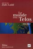 Lionel Fontagné et Richard Robert - Le monde selon Telos.