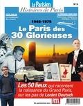 Rafael Pic - Le Parisien Histoires de Paris N° 9, octobre 2019 : Le Paris des 30 Glorieuses (1945-1975).