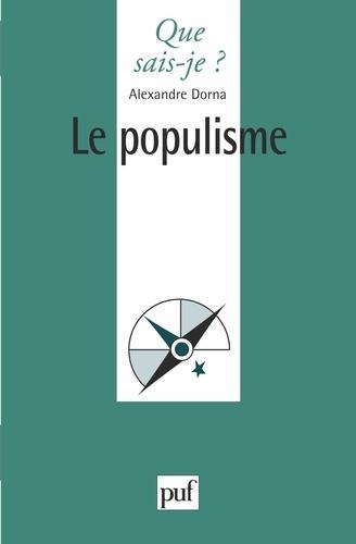 Alexandre Dorna - Le populisme.