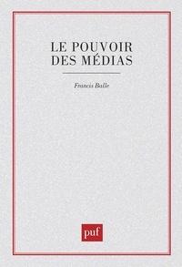 Francis Balle - Le pouvoir des médias - Mélanges offerts à Jean Cazeneuve.