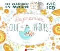 Zemanel et Amélie Dufour - Le premier oeuf de Pâques. 1 CD audio
