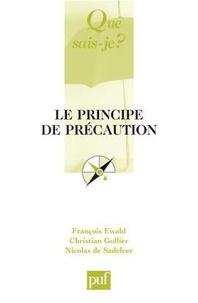 François Ewald - Le principe de précaution.