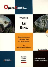 Richard Wagner - Le Ring - Coffret 4 CD audio.
