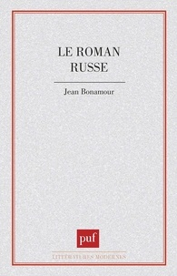 J Bonamour - Le Roman russe.