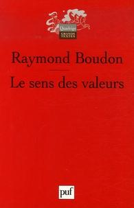 Raymond Boudon - Le sens des valeurs.