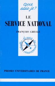 François Gresle - Le service national.
