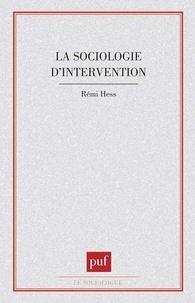 R Hess - Le Sociologie d'intervention.