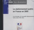 CERTU - Le stationnement public en Fance en 2005 - Les données de l'enquête Certu dans 166 villes, CD-ROM.