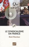 René Mouriaux - Le syndicalisme en France.