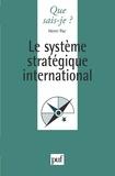Henri Pac - Le système stratégique international.